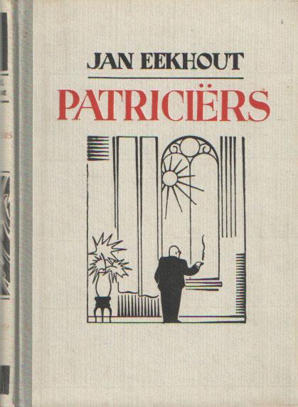 EEKHOUT, JAN - Patriciërs.