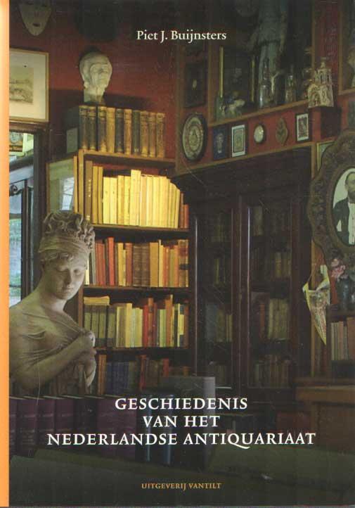 BUIJNSTERS, PIET J. - Geschiedenis van het Nederlandse antiquariaat.