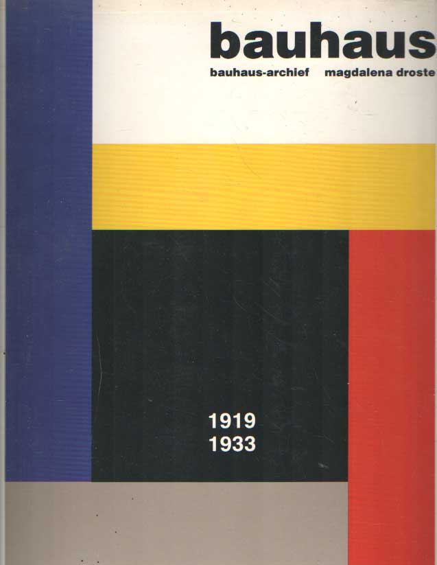 DROSTE, MAGDALENA - Bauhaus. 1919-1933.