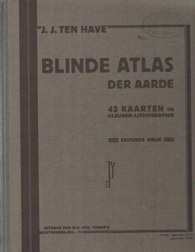 HAVVE, J.J. TEN - Blinde atlas der aarde.
