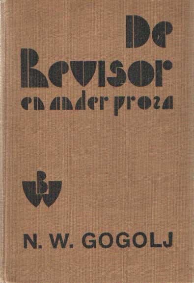 GOGOLJ, N.W. - De revisor en ander proza.