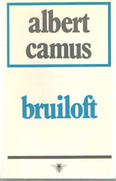 CAMUS, ALBERT - Bruiloft.