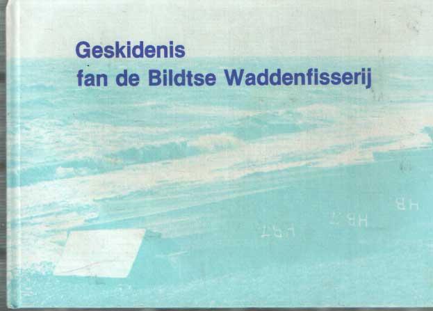 BUWALDA, S.H. - Geskidenis fan de Bildtse Waddenfisserij.