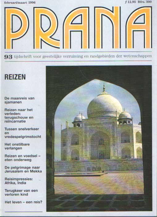 - Prana. Tijdschrift voor geestelijke verruiming en randgebieden der wetenschappen. No. 93: Reizen.