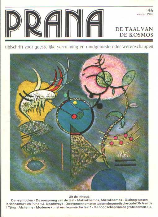 - Prana. Tijdschrift voor geestelijke verruiming en randgebieden der wetenschappen. No. 46: De taal van de kosmos.
