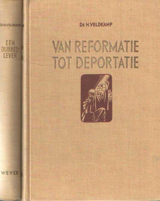 VELDKAMP, H. - Van reformatie tot deportatie, over Jeremia 1-24 & Een dubbelleven, over Jeremia 25-52.