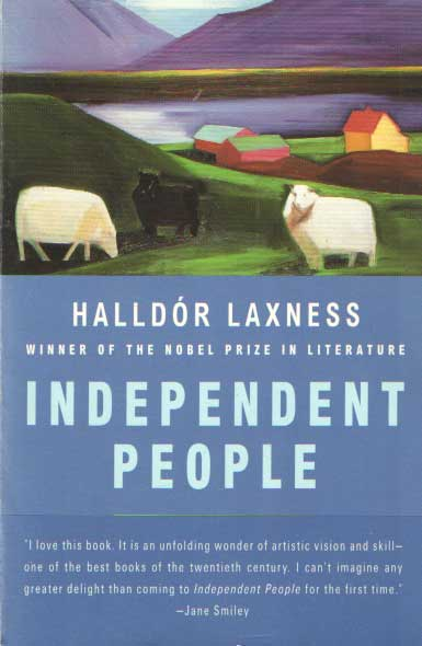 LAXNESS, HALLDOR - Independent people: an epic..