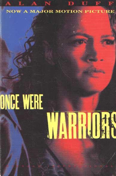 DUFF, ALAN - Once Were Warriors.