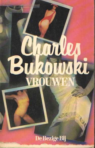 BUKOWSKI, CHARLES - Vrouwen.