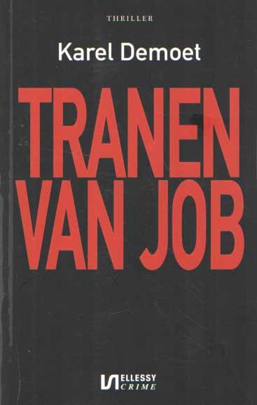 DEMOET, KAREL - Tranen van Job.