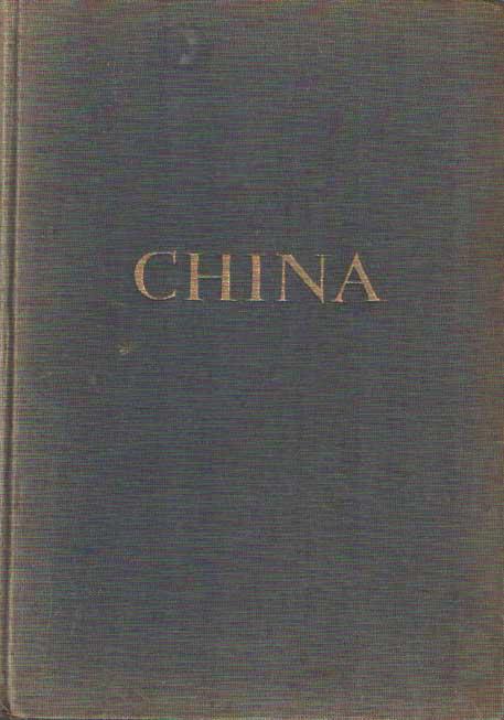 SEEGER, ELIZABETH - China. Het avontuur van een grote beschaving beschreven vanaf het begin tot op heden.