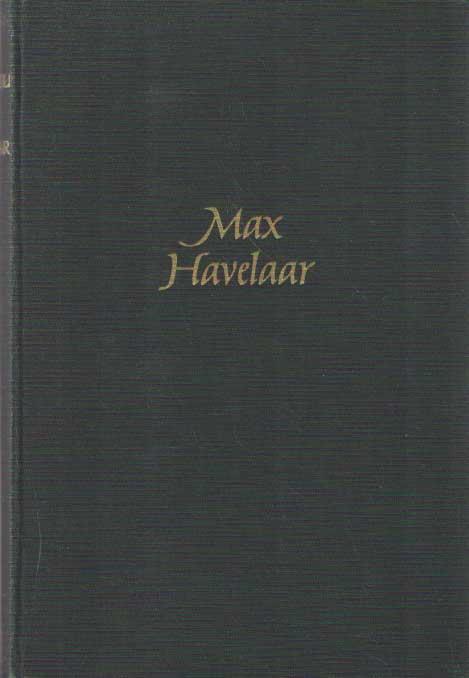 MULTATULI - Max Havelaar. Naar het authentieke handschrift uitgegeven en ingeleid door G. Stuiveling.