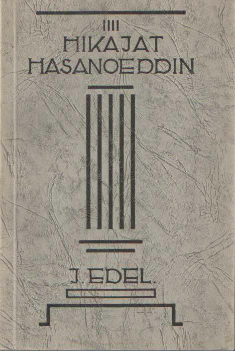 EDEL, JAN - Hikajat Hasanoeddin.