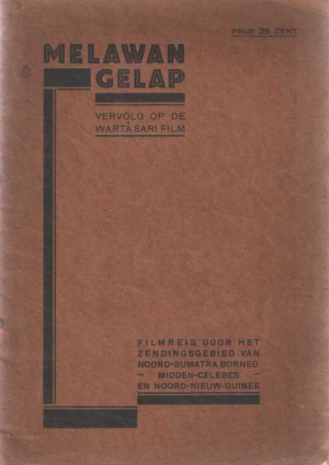 - Melawan Gelap. Vervolg op de Warta sari film. Filmreis door het zendingsgebied van Noord-Sumatra, Borneo, Midden-Celebes en Noord Nieuw-Guinee.