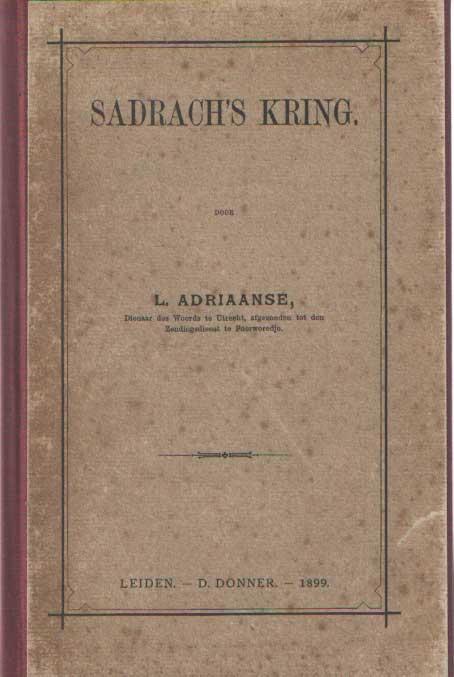 ADRIAANSE, L. DIENAAR DES WOORDS TE UTRECHT, AFGEZONDEN TOT DEN ZENDINGSDIENST TE POERWOREDJE - Sadrach's kring.