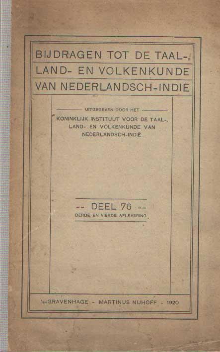 - Bijdragen tot de taal-, land- en volkendkunde. Deel 76. derde en vierde aflevering.