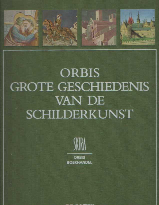 LASSAIGNE, JACQUES - Orbis grote geschiedenis van de schilderkunst. De gotiek..