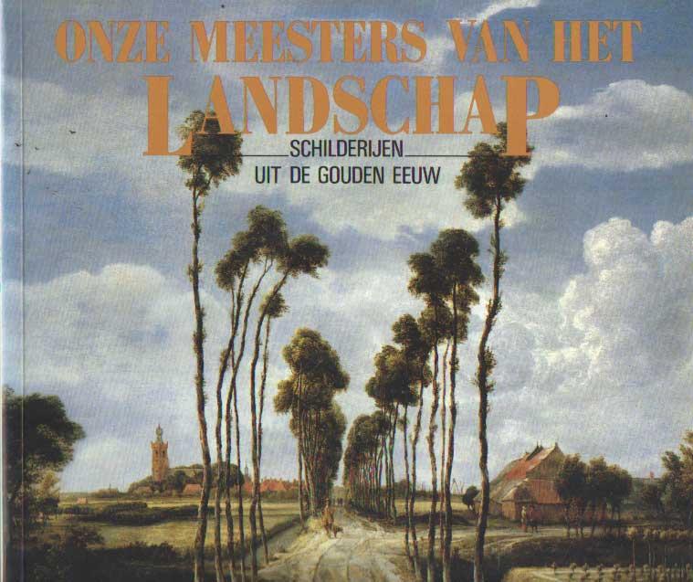 SUTTON, P. E.A. - Onze meesters van het landschap: schilderijen uit de gouden eeuw: platenalbum.