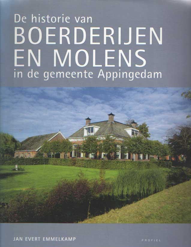 EMMELKAMP, JAN EVERT - De historie van boerderijen en molens in de gemeente Appingedam.