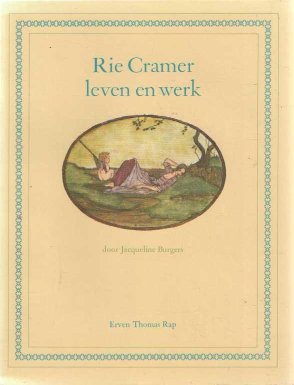 BURGERS, JACQUELINE - Rie Cramer leven en werk,.