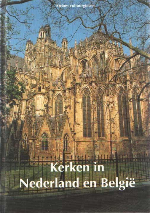 BURGER, MATTHIJS J. - Kerken in Nederland en België.