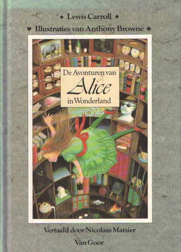 CARROLL, LEWIS - De avonturen van Alice in Wonderland. Vertaald door Nicolaas Matsier.
