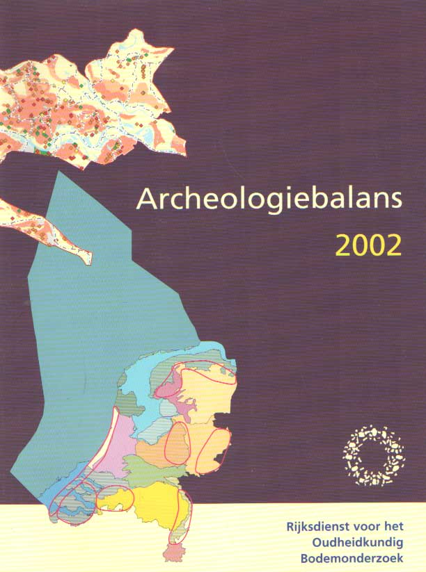 LAUWERIER, R.C.G.M. E.A. - Archeologiebalans 2002.