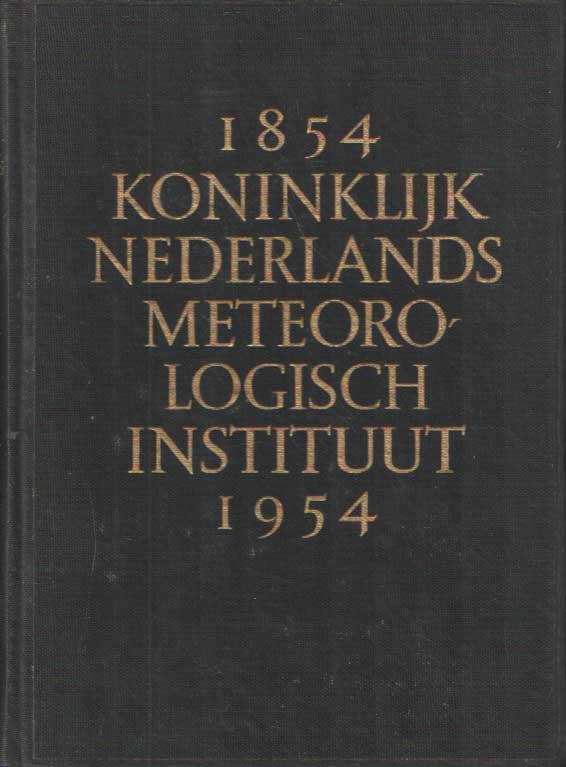 - Koninklijk Nederlands Meteorologisch Instituut 1854-1954.