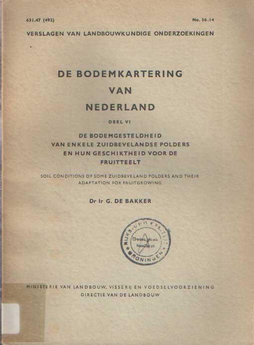 BAKKER, G. DE - De bodemgesteldheid van enkele zuidbevelandse polders en hun geschiktheid voor de fruitteelt.
