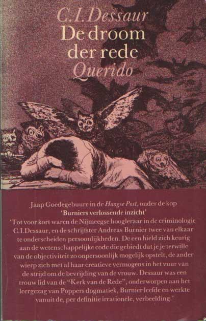 DESSAUR, C.I. - De droom der rede. Het mensbeeld in de sociale wetenschappen. Een poging tot criminosofie.