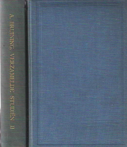 BRUINING, A. - Verzamelde studien. Deel I: Dogmenhistorische studien.. Deel 2: Wijsgeerige dogmatische studien.