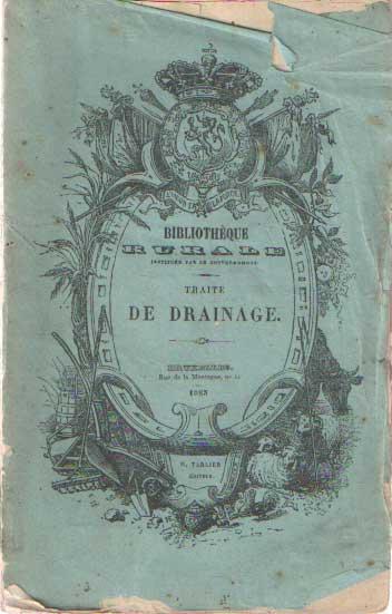 LECLERC, J.M.J. - Traité de drainage ou essai théorique et pratique sur l'assainissement des terres humides.