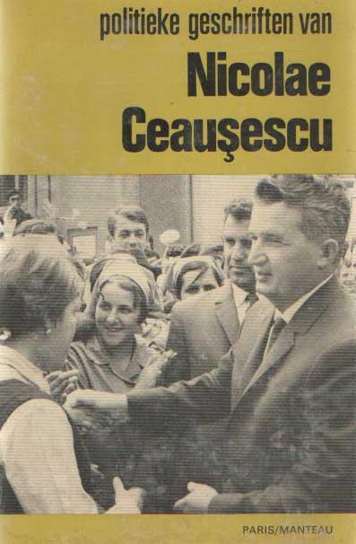CEAUSESCU, NICOLAE - Politieke geschriften van Nicolae Ceausescu.