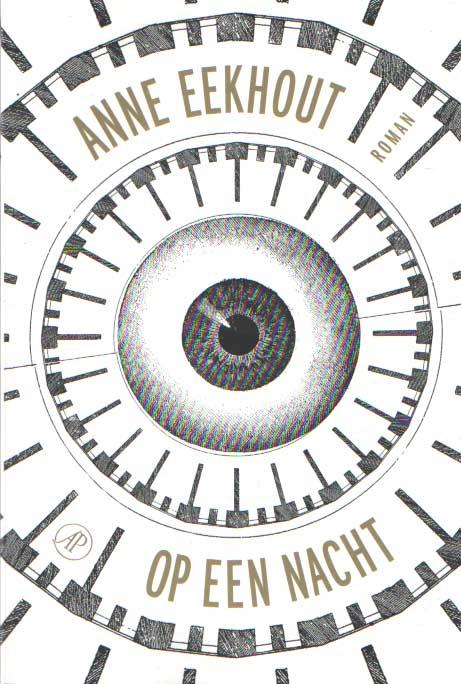 EEKHOUT, ANNE - Op een nacht.