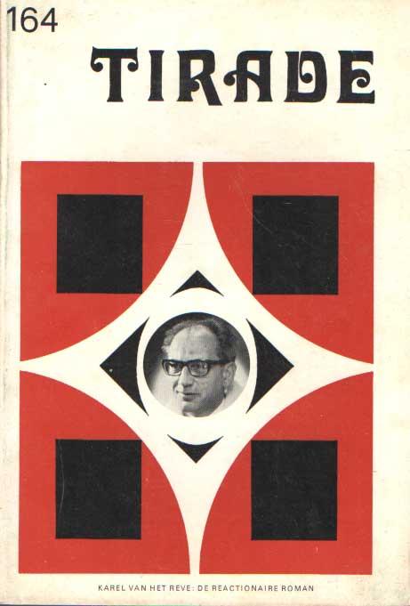 OORSCHOT, G.A. VAN (REDACTIE) - Tirade 164: Karel van het Reve: De reactionaire roman.