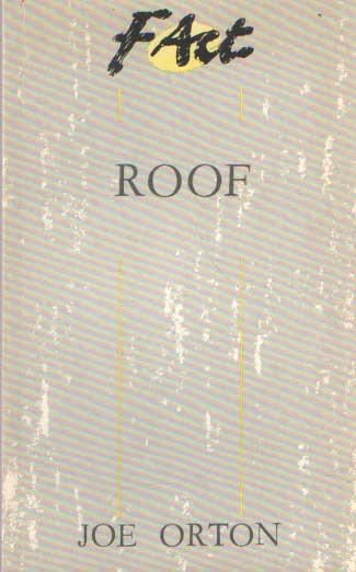 ORTON, JOE - Roof.