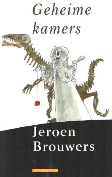 BROUWERS, JEROEN - Geheime kamers.